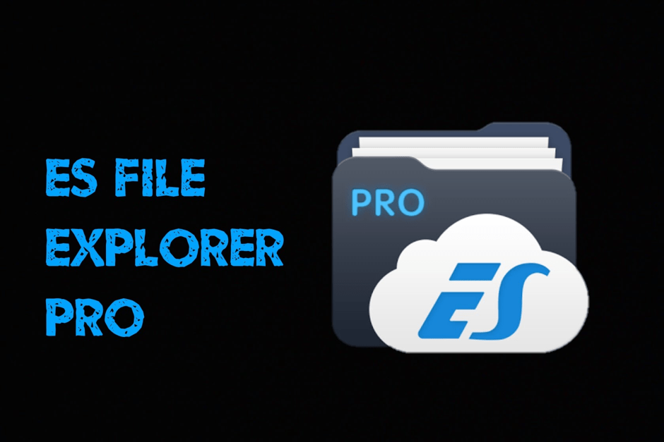ES File Explorer Pro APK free download: Complete Guide 100% working